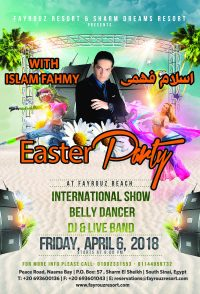 Easter Party at Fayrouz Beach on Friday, April 6th - Fayrouz Resort & Sharm Dreams Resort