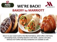 We Are Back! Marriott Bakery & Pastry