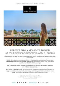 Perfect Family Moments This Eid at Four Seasons Resort Sharm El Sheikh
