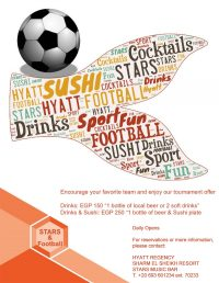 Encourage your favorite team and enjoy our tournament offers @ Stars Music Bar - Hyatt Regency Sharm el Sheikh Resort