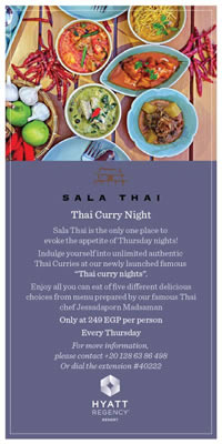 Sala Thai at Hyatt Regency Sharm El Sheikh - Thai Curry Nights - Every Thursday  - All you can eat - Only at EGP 249