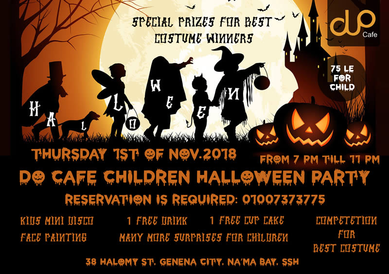 Genena City is making a Huge Children Halloween Party in Do Cafe Thursday 1st of November 2018 @ 7 pm Don't waste the chance & call us Now on 01007373775 to reserve your place