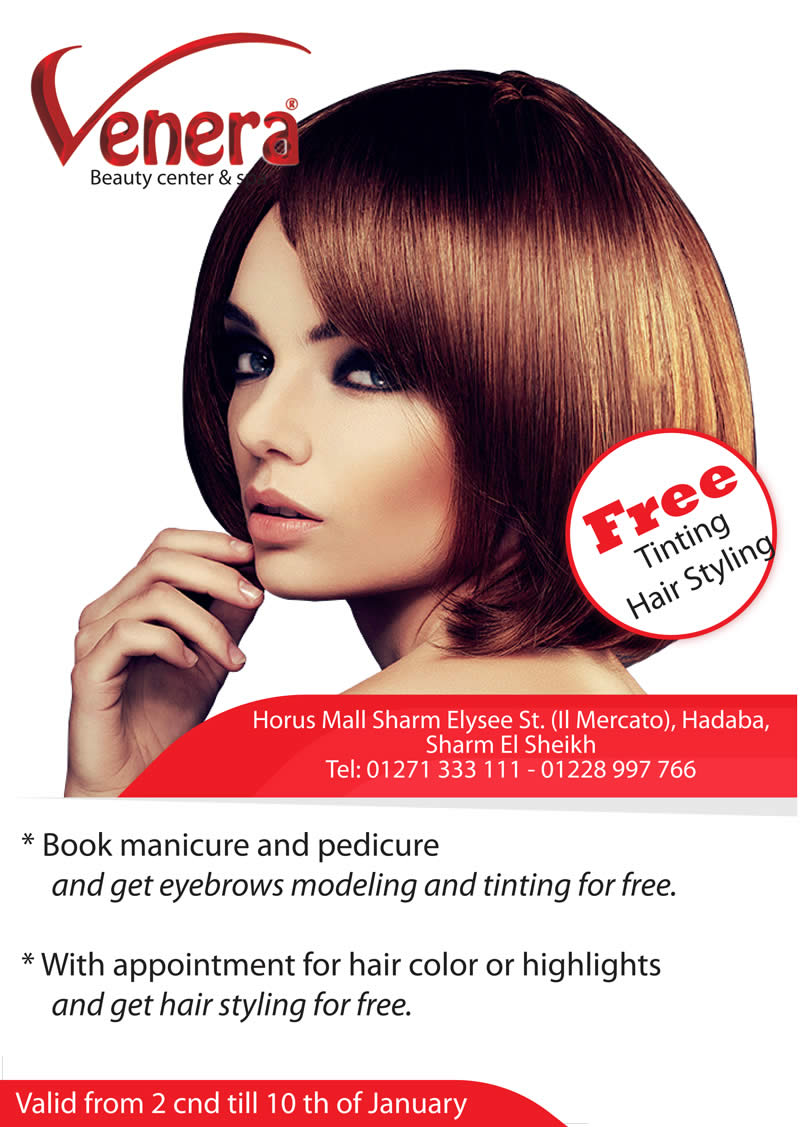 Get Free Tinting or Hair Styling from 2nd till 10th January @ Venera Beauty Center & Spa