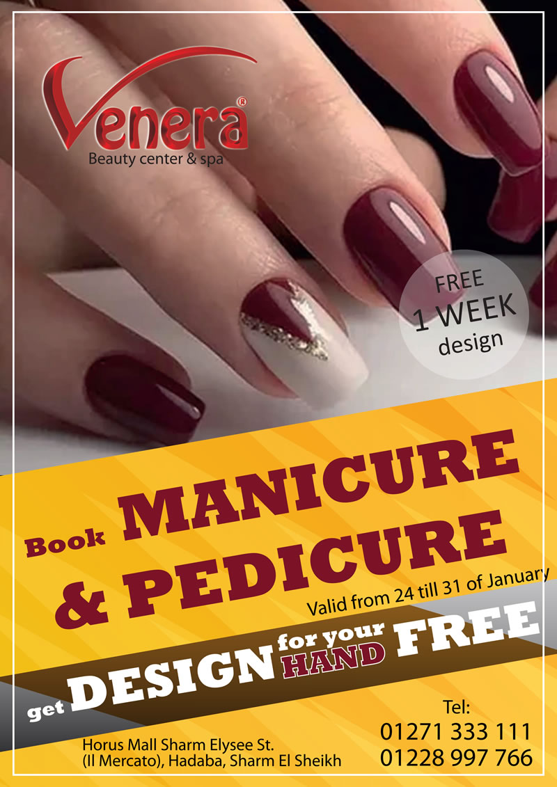 Book Manicure & Pedicure and Get Free Design for Your Hand from January 24th till 31st @ Venera Beauty Center & Spa