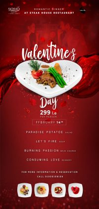 Romantic Dinner in Valentine Night At Steak House SOHO for 299 per Person For more information and reservation please call 1000109109