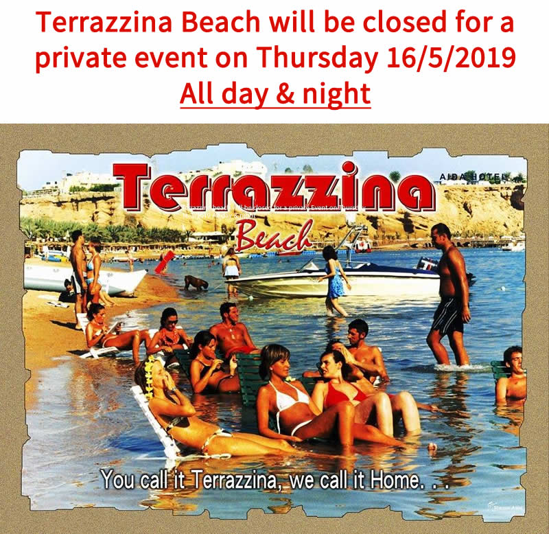 Terrazzina Beach will be closed for a private Event on Thursday 16/5/2019 All day & night