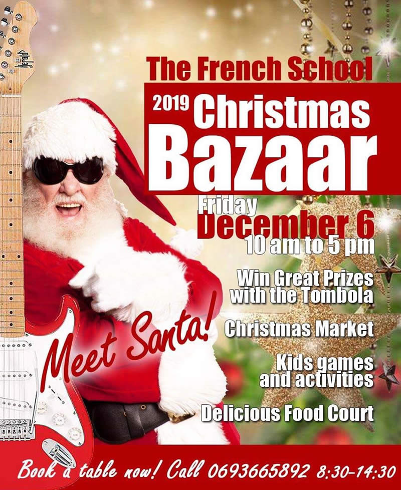 French School's Christmas Bazaar on Friday December 6 from 10am - Meet Santa! - Nice prizes for raffles! - 20% Charity from tombola tickets - Book your table now!